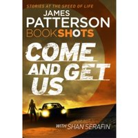 Come and Get Us : BookShots