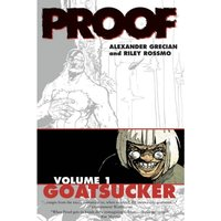 Proof Volume 1: Goatsucker