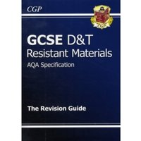 GCSE Design & Technology Resistant Materials AQA Revision Guide (A*-G Course)