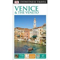 DK Eyewitness Travel Guide Venice and the Veneto