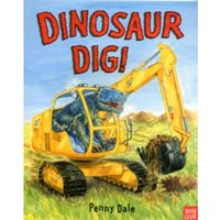 Dinosaur Dig! by Ms. Penny Dale (Paperback, 2011)
