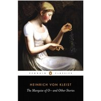 The Marquise of O -: And Other Stories by Heinrich Kleist (Paperback, 1978)