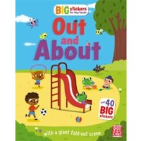Big Stickers for Tiny Hands: Out and About : With scenes, activities and a giant fold-out picture