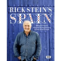 Rick Stein's Spain : 140 new recipes inspired by my journey off the beaten track