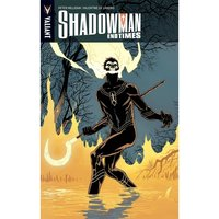 Shadowman End Times TP (Shadowman (Unnumbered)) Paperback