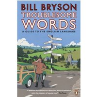 Troublesome Words by Bill Bryson (Paperback, 2002)