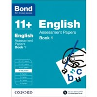 Bond 11+: English: Assessment Papers : 9-10 years Book 1