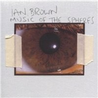 Ian Brown Music Of The Spheres CD