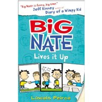 Big Nate Lives It Up (Big Nate, Book 7) by Lincoln Peirce (Paperback, 2015)