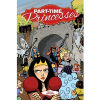 Part-Time Princesses Paperback