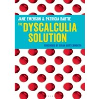 The Dyscalculia Solution : Teaching number sense