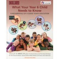 What your year 6 child needs to know : Fundamentals of a good year 6 education