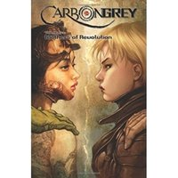 Carbon Grey Volume 3 Mothers of the Revolution Paperback