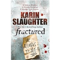 Fractured : (Will Trent Series Book 2)