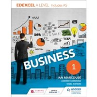 Edexcel Business A Level Year 1 : Including AS