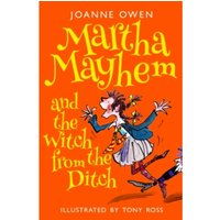 Martha Mayhem and the Witch from the Ditch