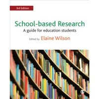 School-Based Research : A Guide for Education Students