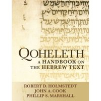 Qoheleth : A Handbook on the Hebrew Text