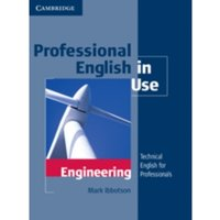 Professional English in Use Engineering With Answers : Technical English for Professionals
