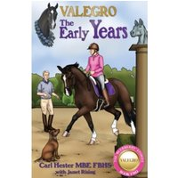 Valegro - The Early Years : 2