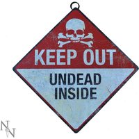 Keep Out Undead Inside Sign
