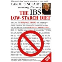 The IBS Low-Starch Diet : Why starchy food may be hazardous to your health