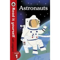 Astronauts - Read it yourself with Ladybird: Level 1 (non-fiction) Hardcover