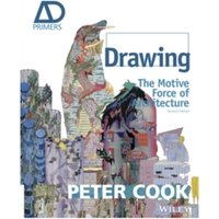 Drawing - the Motive Force of Architecture 2E