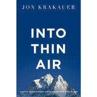 Into Thin Air: A Personal Account of the Everest Disaster by Jon Krakauer (Paperback, 2011)