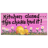 Kitchen Closed...This Chick's Had It Pack Of 12