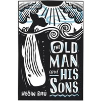 The Old Man and His Sons by Hedin Bru (Paperback, 2011)