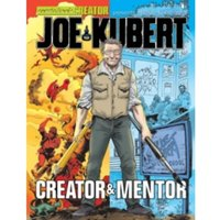 Joe Kubert: A Tribute to the Creator & Mentor