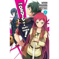 The Devil Is A Part Timer Light Novel: Volume 9