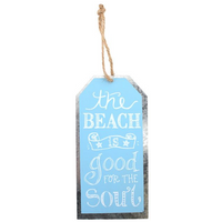 Good For The Soul Beach Metal Sign