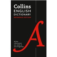 Collins English Dictionary Reference edition : 290,000 Words and Phrases