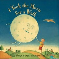 I Took the Moon for a Walk