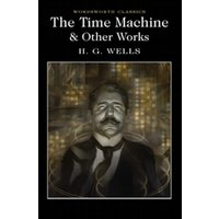 The Time Machine and Other Works