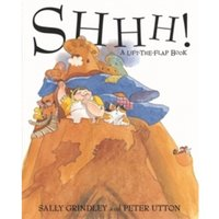 Shhh!: Lift-the-Flap Book by Sally Grindley (Paperback, 1999)