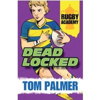 Rugby Academy : Deadlocked