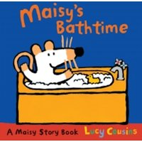 Maisy's Bathtime by Lucy Cousins (Paperback, 2011)