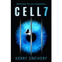 Cell 7 : The reality TV show to die for. Literally