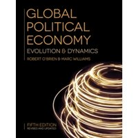Global Political Economy : Evolution and Dynamics