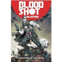 Bloodshot Salvation Volume 2: The Book of the Dead Paperback