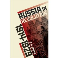 Russia in Revolution : An Empire in Crisis, 1890 to 1928