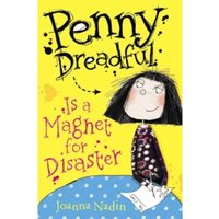 Penny Dreadful is a Magnet for Disaster by Joanna Nadin (Paperback, 2011)