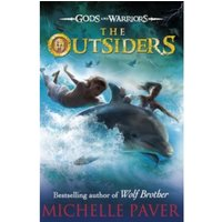The Outsiders (Gods and Warriors Book 1) by Michelle Paver (Paperback, 2013)