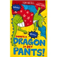 There's a Dragon in my Pants : 4