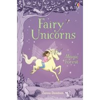Fairy Unicorns 1 - The Magic Forest