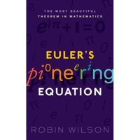 Euler's Pioneering Equation : The most beautiful theorem in mathematics