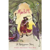 Shakespeare Stories: Macbeth : Shakespeare Stories for Children
